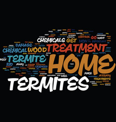 Termite home treatment text background word cloud vector