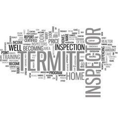 termite inspector text background word cloud vector image