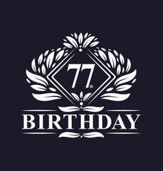 77 years birthday logo luxury 77th birthday vector