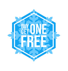 Buy one get one free sign hexagon winter sale vector