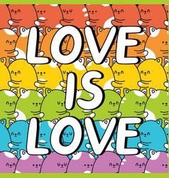 Love is quote slogan cute funny rainbow vector
