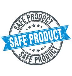 safe product round grunge ribbon stamp vector image