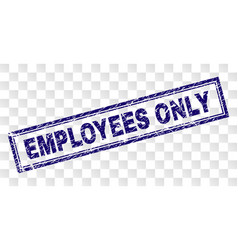 Scratched employees only rectangle stamp vector