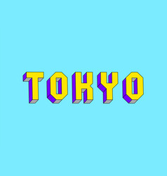 Tokyo text with 3d isometric effect vector