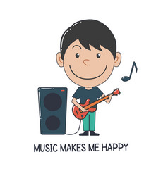 boy playing guitar music makes me happy vector image