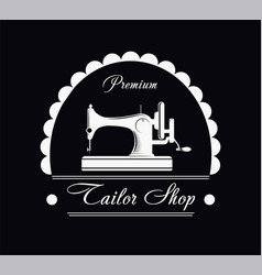 Premium tailor shop black and white promotional vector