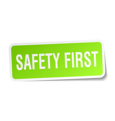 Safety first square sticker on white vector