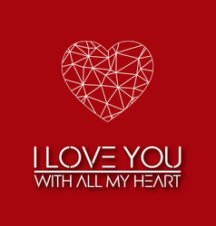 Valentine day i love you with all my heart vector