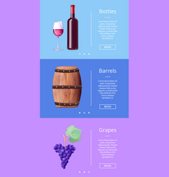 Bottles barrels grapes web poster button book now vector