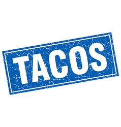 Tacos blue square grunge stamp on white vector