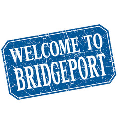 Welcome to bridgeport blue square grunge stamp vector