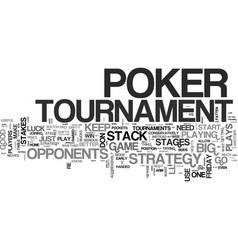 Win big with a poker tournament strategy text vector