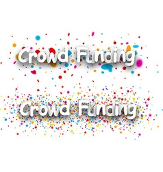 Crowd funding paper banners vector image