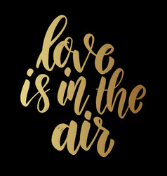 love is in air lettering phrase for postcard vector image