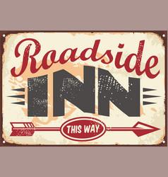 Roadside inn old vintage sign layout vector