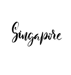 singapore modern dry brush lettering calligraphy vector image