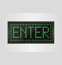 Enter light sign background vector