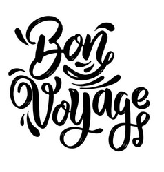 bon voyage lettering phrase on white background vector image