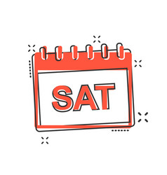 Cartoon saturday calendar page icon in comic vector