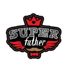 super father - t-shirt print or patch with vector image