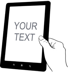 Hand holding tablet pc vector image vector image