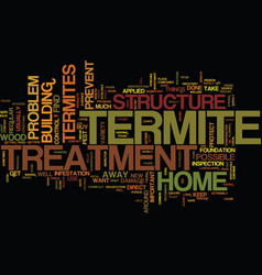 termite treatment text background word cloud vector image