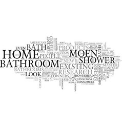 bathrooms are a home s true underachievers text vector image