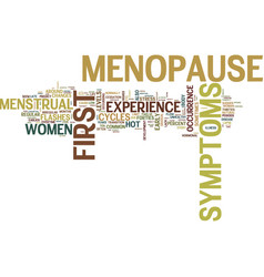 first symptoms of menopause text background word vector image vector image