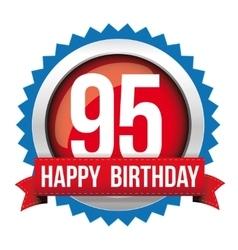 Ninety five years happy birthday badge ribbon vector image