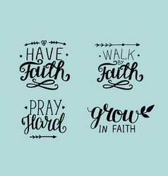 4 hand lettering about faith vector