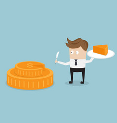 businessman and piece of cake from money coin vector image