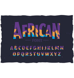 typeface funny african style font vector image