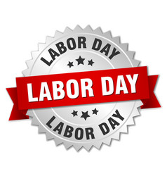 labor day round isolated silver badge vector image vector image