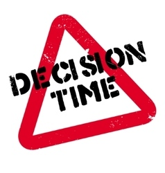 Decision Time rubber stamp vector image