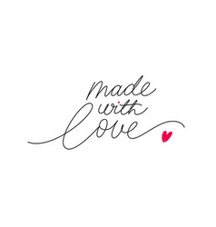 made with love lettering with heart symbol vector image