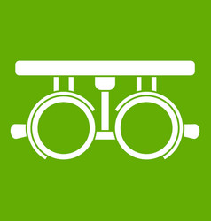 trial frame for checking patient vision icon green vector image