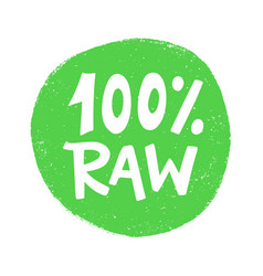 100 percent raw food green sign vegan sticker vector image