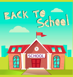 Back to school concept building schoolhouse flat vector