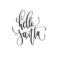 hello santa - hand lettering inscription text vector image