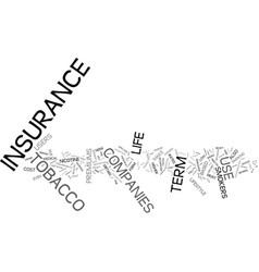 Term life insurance for tobacco users text vector
