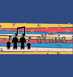family is music concept banner parents and kids vector image