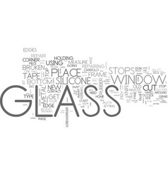 Window glass repair part text word cloud concept vector