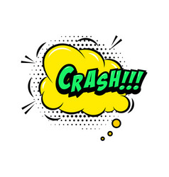 crash comic style phrase with speech bubble vector image