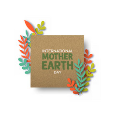mother earth day card recycled paper cut leaves vector image