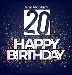 20 happy birthday anniversary colorful ribbon back vector image