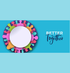 better together banner papercut people circle vector image