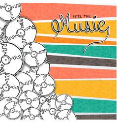 feel music concept vintage cd vinyl cartoon vector image