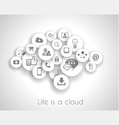 Social network life concept with cloud reference vector