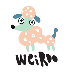 weirdo puddle vector image