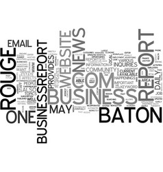 Baton rouge business report text word cloud vector